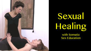 Sexual Healing with Somatic Sex Education. Over 18 years only.