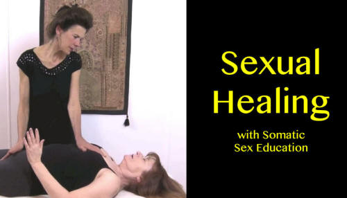 Sexual Healing with Somatic Sex Education